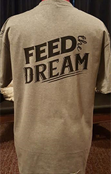 Feed The Dream T Shirt